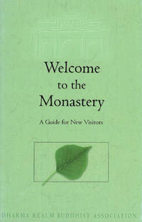 Welcome to the Monastery: A Guide for New Visitors