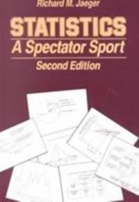 Statistics : A Spectator Sport