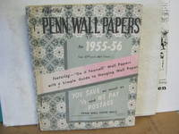 """Penn Wall Papers for 1955-56 Our 47th and 48th Years Featuring - """"Do it yourself"""" Wall Papers with a Simple Guide to Hanging Wall Paper"""