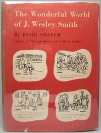 The Wonderful World of J. Wesley Smith