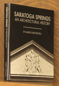 SARATOGA SPRINGS, AN ARCHITECTURAL HISTORY