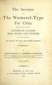 The inventor of the numeral-type for China by the use of which illiterate Chinese both blind and sighted can very quickly be taught to read and write fluently