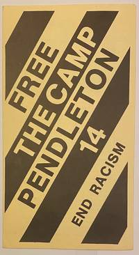 image of Free the Camp Pendleton 14. End racism