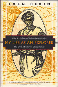 image of My Life as an Explorer: The Great Adventurers Classic Memoir