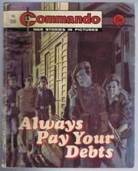 Always Pay Your Debts, Commando War Stories in Pictures, No. 856