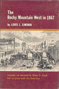 The Rocky Mountain West 1867