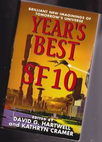 image of Year's Best SF 10 (ten) - Strood, Pervert, The Cascade, Invisile Kingdoms, The Dark Side of Town, Loosestrife, The Battle of York, Wealth, Mastermindless, Red City, Pulp Cover, The Algorithms Of Love, Glinky, Venus Flowers at Night, Scout's Honor, ++++