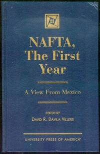 NAFTA, The First Year: A View from Mexico