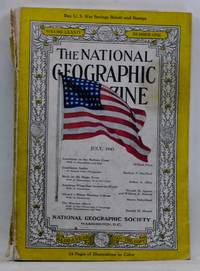 The National Geographic Magazine, Volume LXXXIV 84 Number One 1 (July 1943)