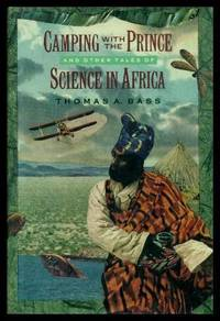 CAMPING WITH THE PRINCE - and Other Tales of Science in Africa