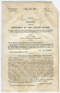 [drop-title] Texas. Message from the President of the United States, in reply to the resolution of the House of Representatives of the 28th ultimo, respecting the annexation of Texas to the United States. June 2, 1838. Referred to the Committee on Foreign Affairs.