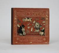 image of The Baby's Opera: A Book of Old Rhymes with New Dresses, The Music by the Earliest Masters