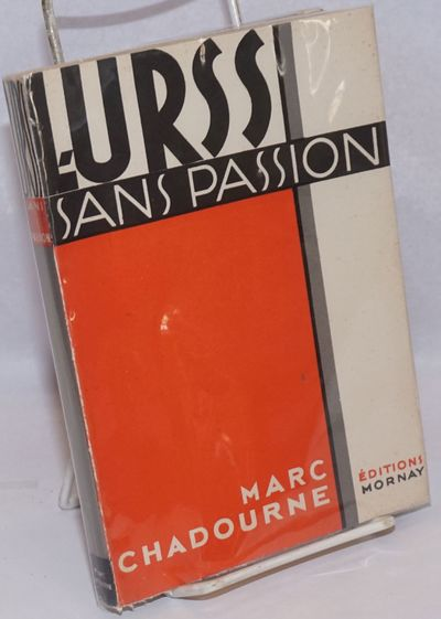 Paris: Editions Mornay, 1932. 172p., alkaline paperstock, sewn, with numerous b&w photoillustrations...