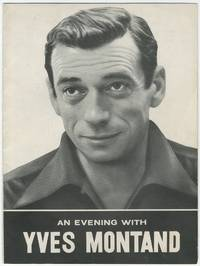 An Evening with Yves Montand: France's Most Popular Entertainer in a Program of 20 Songs