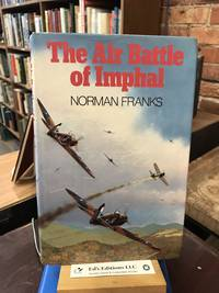The Air Battle of Imphal