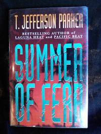 Summer of Fear by T. Jefferson Parker - Signed First Edition - 1993-02-02 - from Mutiny Information Cafe (SKU: 126353)