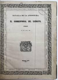 Batalla de la Angostura. El Corresponsal del Ejercito, Numeros 19, 20, 21, 22, y 23