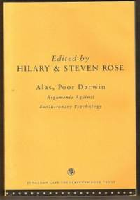 ALAS, POOR DARWIN Arguments Against Evolutionary Psychology