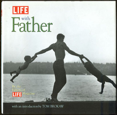 LIFE WITH FATHER, editors Of Life Magazine