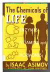 image of THE CHEMICALS OF LIFE: Enzymes, Vitamins, Hormones.