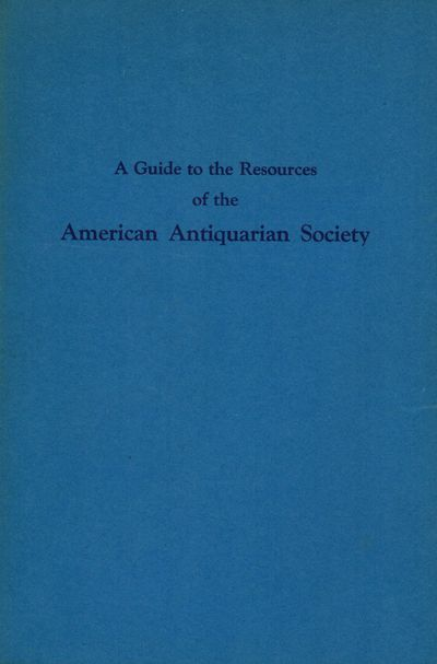 Worcester: American Antiquarian Society, 1937. First edition. Paperback. Orig. blue/gray printed wra...