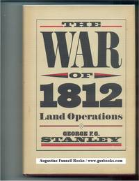 THE WAR OF 1812, Land Operations (signed)