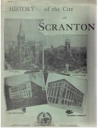 History of the City of Scranton, History of Scranton's Founding and Incorporation of the City