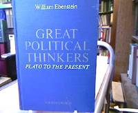 Great Political Thinkers. Plato to the Present.
