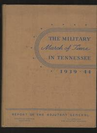 image of The Military March of Time in Tennessee, 1939-1944