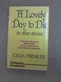 A Lovely Day to Die and Other Stories
