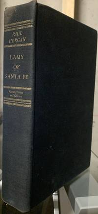 image of Lamy of Santa Fe: His Life and Times