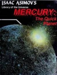 Mercury : The Quick Planet