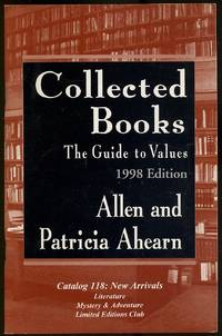 Collected Books: The Guide to Values, 1998 Edition: Catalog 118: New Arrivals