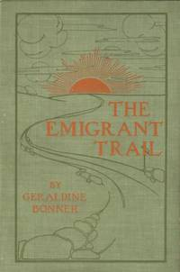 The Emigrant Trail.