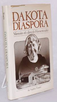 image of Dakota diaspora: memoirs of a Jewish homesteader
