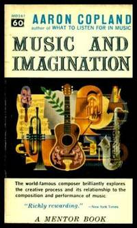 MUSIC AND IMAGINATION - The Charles Eliot Norton Lectures 1951 - 1952