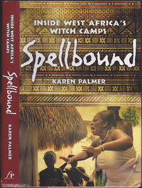 Spellbound: Inside West Africa's Witch Camps