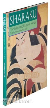 SHARAKU: THE ENIGMATIC UKIYO-E MASTER