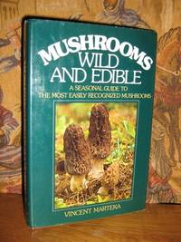 Mushrooms: Wild and Edible