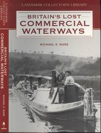 Britain's Lost Commercial Waterways