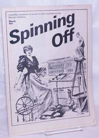 image of Spinning Off: a newsletter of women's culture presented by The Woman's Building March 1980: Art_the Woman's Building 1898-1980