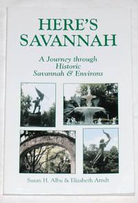 Here's Savannah: A Journey through Historic Savannah & Environs