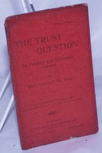 The trust question; its political and economic aspects