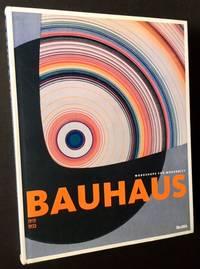 Bauhaus 1919-1933: Workshops for Modernity