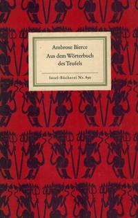 Aus dem Wörterbuch des Teufels. by  Ambrose Bierce - Hardcover - 1966 - from Inanna Rare Books Ltd. (SKU: 44409AB)