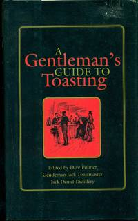 image of A Gentleman's Guide To Toasting