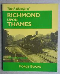 The Railways of Richmond Upon Thames.