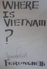 Where is Vietnam? (broadside) by Lawrence Ferlinghetti - Signed First Edition - 1965 - from Poetic Justice Books and Arts (SKU: 091141000226)
