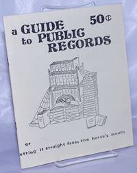 image of A guide to public records, or, getting it straight from the horse's mouth