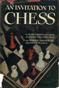 AN INVITATION TO CHESS. A Picture Guide to the Royal Game.